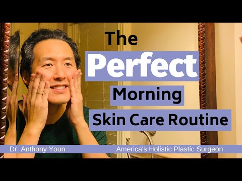 What is the Perfect Morning Skin Care Routine? - Dr. Anthony Youn 1