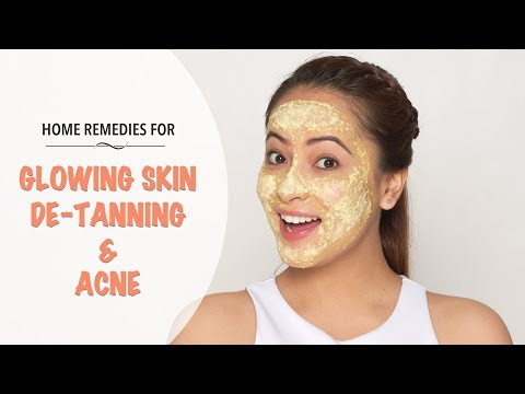 Natural Home Remedies For Glowing Skin, De-Tanning And Acne 1